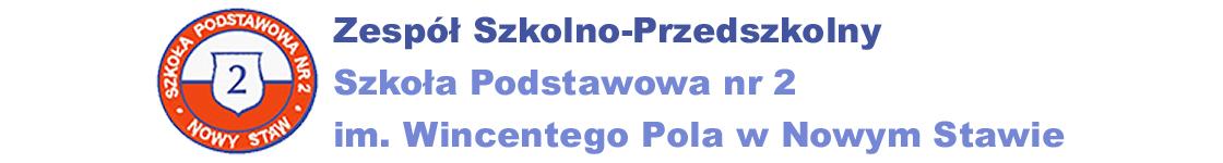 Zespół Szkolno-Przedszkolny Szkoła Podstawowa nr 2 im. Wincentego Pola w Nowym Stawie
